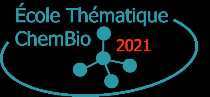 Ecole thématique – ChemBio
